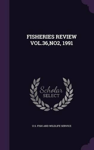 FISHERIES REVIEW VOL.36,NO2, 1991