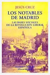 Los notables de Madrid : las bases sociales de la revolución liberal española El Libro Universitario. Ensayo: Amazon.es: Valenciano, Jesus Alfonso Cruz: Libros