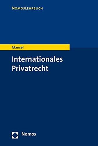 Internationales Privatrecht (Nomoslehrbuch)