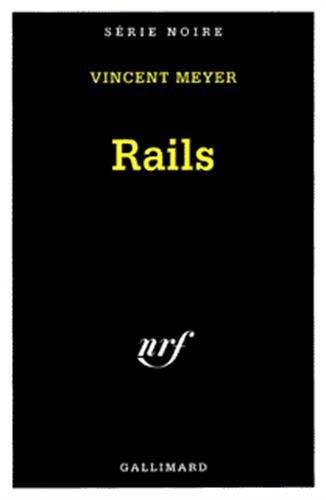 Rails par Vincent Meyer