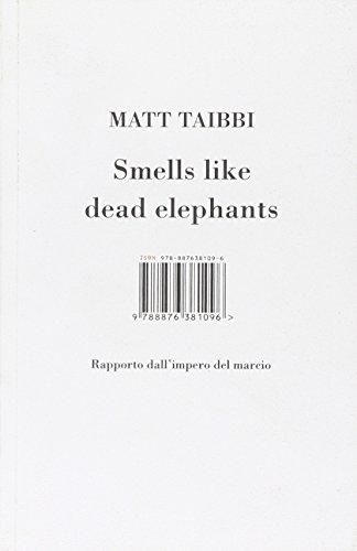Smells like dead elephants. Rapporto dall