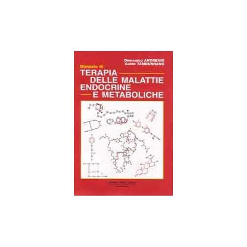 Manuale Di Terapia Delle Malattie Endocrine E Metaboliche