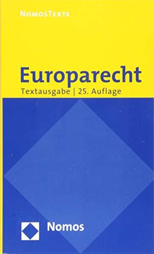 Europarecht: Textausgabe mit einer Einführung von Prof. Dr. Roland Bieber