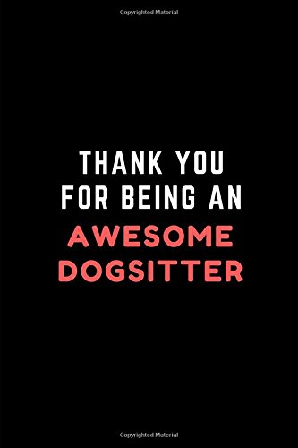 Thank You For Being An Awesome Dogsitter