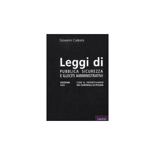 Leggi Di Pubblica Sicurezza E Illeciti Amministrativi