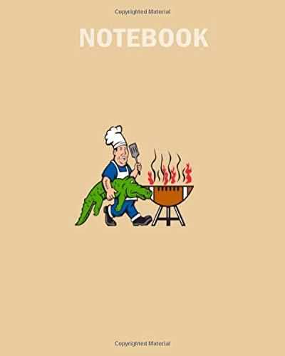 Notebook: chef alligator spatula bbq grill cartoon - 50 sheets, 100 pages - 8 x 10 inches