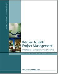 kitchen-and-bath-project-management-by-ellen-cheever-2006-01-01