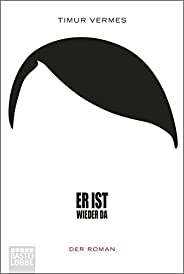 Er ist wieder da: Der Roman (Bastei Lübbe Taschenbuch, Band 17178)