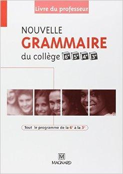Nouvelle grammaire du collège : Livre du professeur de Céline