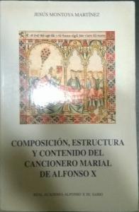 Composición, estructura y contenido del cancionero de Alfonso X