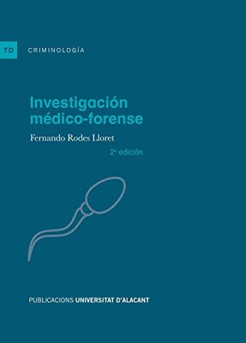 Investigación médico-forense (2ª Edición) (Textos docentes) por Fernando Rodes Lloret