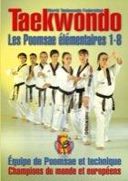 Taekwondo, les Poomsae Elementaires 1-8 par Fédération espagnole taekwondo