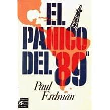 EL PANICO DEL 89