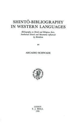 Shintō-Bibliography in Western Languages: Bibliography on Shintō And Religious Sects, Intellectual Schools and Movements Influenced by ... Schools and Movements Influenced by Shintoism por Schwade