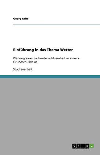 Einführung in das Thema Wetter: Planung einer Sachunterrichtseinheit in einer 2. Grundschulklasse