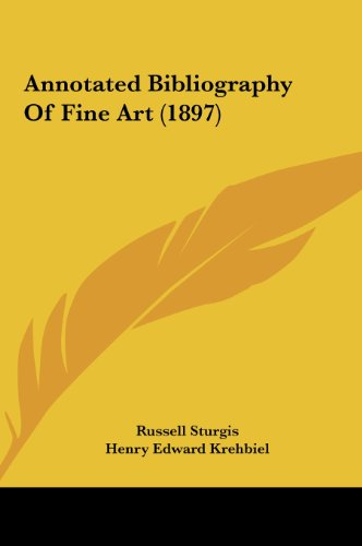 Annotated Bibliography of Fine Art (1897)
