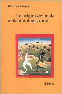 Le origini del male nella mitologia indù (Collezione Il ramo d'oro) por Wendy Doniger