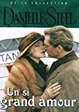 Un si grand amour Collection Danielle Steel / 1 DVD