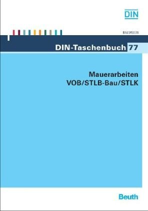 Mauerarbeiten VOB/STLB-Bau/STLK: VOB Teil B: DIN 1961, VOB Teil C: ATV DIN 18330