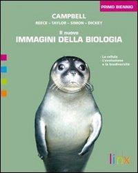 Il nuovo immagini della biologia. Per il biennio delle Scuole superiori. Con espansione online