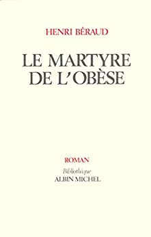 Le Martyre de lobèse (Bibliothèque Albin Michel)
