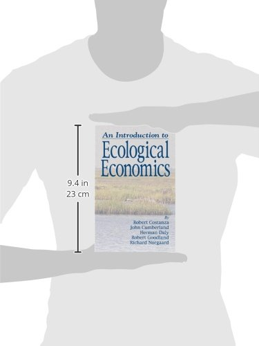 An Introduction to Ecological Economics (Ecological Economics S.)
