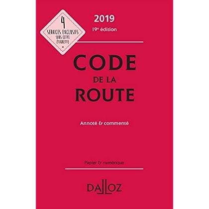 Code de la route 2019, annoté & commenté - 19e éd.