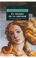 El Enigma De La Esfinge/The Enigma of the sphinx: Las Causas, El Curso, Y El Proposito De La Evolucion/the Causes, the Course and the Purpose of Evolution