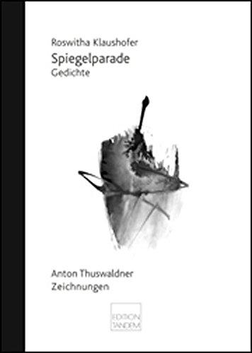 Spiegelparade: Gedichte