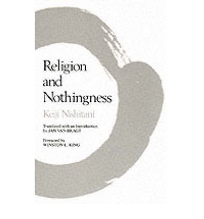 [( Religion and Nothingness )] [by: Keiji Nishitani] [Nov-1983]