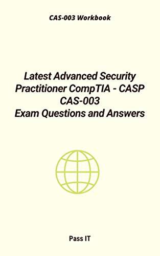 CompTIA Advanced Security Practitioner CASP Test CAS-003 Exam QA PDF/&Simulator