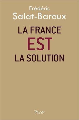 La France EST la solution