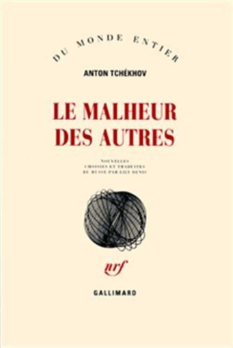 Le Malheur des autres par Anton Tchékhov