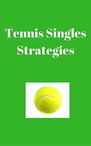 Descargar Epub Tennis Singles Strategy: Strategies to win in Tennis Singles