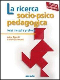 Ricerca socio-psico-pedagogica. Per i Licei e gli Ist. magistrali: 1