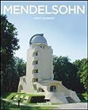 Mendelsohn Erich 1887-1953. Ediz. illustrata