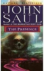 [The Presence] (By: John Saul) [published: June, 1998]