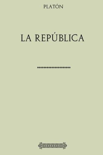 Colección Platón. La República por Platón