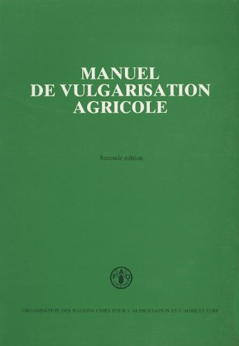 Manuel de vulgarisation agricole par Food and Agriculture Organization of the United Nations