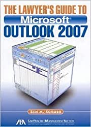 The Lawyer's Guide to Microsoft Outlook 2007 1st (first) editon Text Only