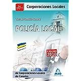 Policía Local De Canarias. Test Del Temario General