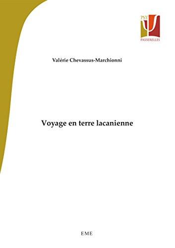 Voyage en terre lacanienne: Essai philosophique (Psy-Passerelle) par Valérie Chevassus-Marchionni