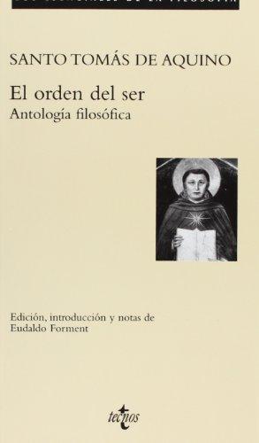 El orden del ser: Antología filosófica (Filosofía - Los Esenciales De La Filosofía)