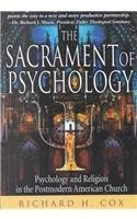 sacrament-of-psychology-psychology-and-religion-in-the-postmodern-american-by-richard-h-cox-2002-02-