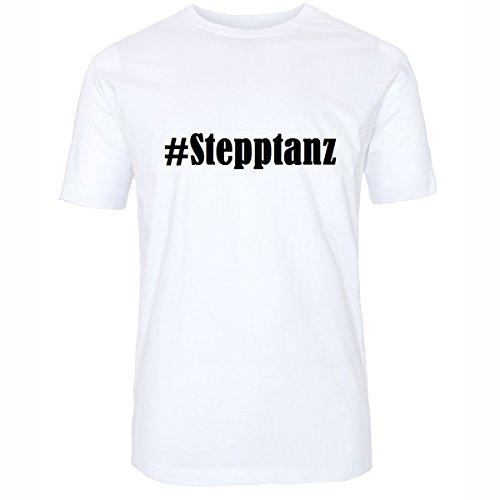 T-Shirt #Stepptanz Größe S Farbe Weiss Druck schwarz