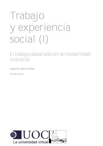 Trabajo y experiencia social (I) por Josep Maria Blanch Ribas
