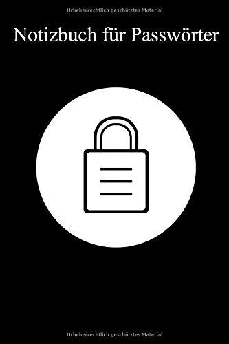 Notizbuch für Passwörter: Der Passwort Manager für bis zu 300 Passwörter als Softcover