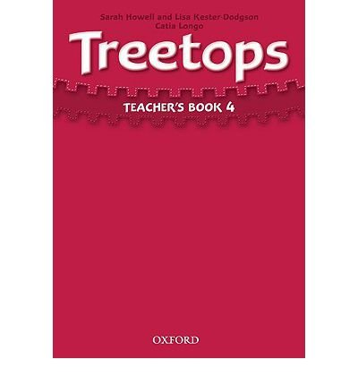 [(Treetops 4: Teacher's Book: 4)] [Author: Sarah Howell] published on (August, 2009)