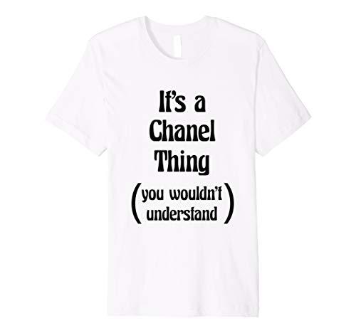 It 's a Chanel, was Sie nicht verstehen TShirt | Geschenk