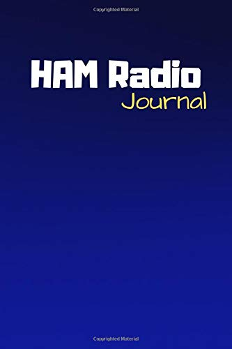 Ham Radio Journal: Radio Quote Notebook - Diary For Write In (110 Lined Pages, 6 x 9 in) (Radio Journals, Band 1) - Power-indoor-antenne